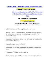 Criminal Justice Definition Cja 483 Week 3 Pursuing Criminal Justice Paper Uop By Test53 Issuu