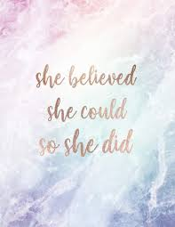 She Believed She Could So She Did Inspirational Quote Notebook For