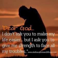 Prayer Quotes For Strength Awesome Asking For Strength Quotes On QuotesTopics
