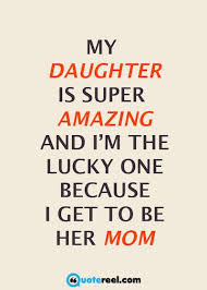 40 Mother Daughter Quotes To Inspire You The LOVES Of MY LIFE Mesmerizing Quotes For A Daughter