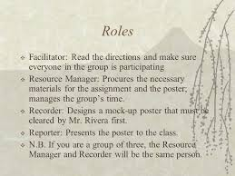 "no w "" and rhetorical strategies mr josefino rivera jr  8 roles  facilitator the directions and make sure everyone in the group is participating  resource manager procures the necessary materials for"