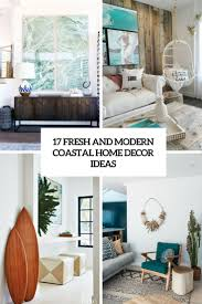 Small Picture 17 Fresh And Modern Coastal Home Dcor Ideas Shelterness