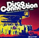 Disco Connection: Authentic Classic Disco 1976-1981