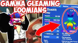 Gamma Gleam Rainbow Loomians Theory Youtube
