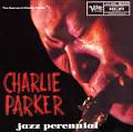 The Genius of Charlie Parker, Vol. 7: Jazz Perennial