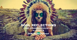 Utopian tendencies is an english album released in 2018. Soul Reflections Deep Progressive House Set Dem Radio Podcast Johnny M In The Mix