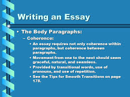 writing an essay comm arts i mr wreford ppt writing an essay the body paragraphs coherence