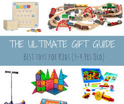 the ultimate gift guide best toys for kids 3 4 years old mommy to max