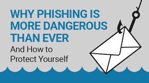 Email Scams Why Phishing Is More Dangerous Than Ever And How To Protect