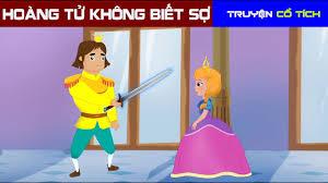 Hoàng Tử Không Biết Sợ | Chuyen Co Tich | Truyện Cổ Tích Việt Nam Hay Nhất  - YouTube