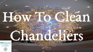 how to clean chandeliers