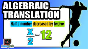 learn to translate algebraic expressions into words common core algebra you