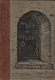 the lady or the tiger  the lady or the tiger