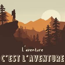L'Aventure c'est l'aventure