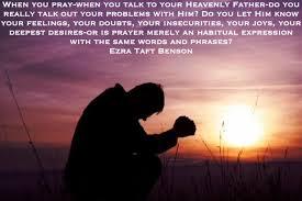 LDS Memes - Prayer - Talking to Your Heavenly Father - Ezra Taft ... via Relatably.com