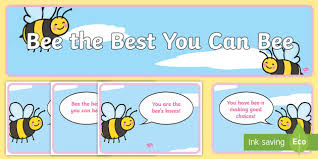 Bee Behaviour Chart Bee The Best You Can Bee Behaviour Display Bees Insects