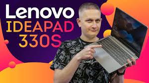 <b>Lenovo IdeaPad 330S</b>: народный <b>ноутбук</b>? - YouTube