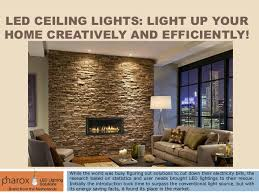 Ceiling up lighting Living Room Slideshare Led Ceiling Lights Light Up Your Home Creatively And Efficiently