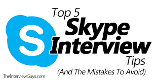 Tips For Interview Top 5 Skype Interview Tips And The Mistakes To Avoid