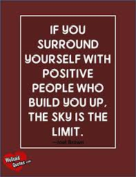 Positive People Quotes Unique Surround Yourself With People Quotes