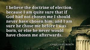 Quotes To Note 40 Spurgeon On Election Fundamentally Reformed Enchanting Spurgeon Quotes