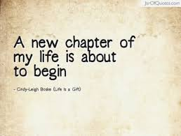 Image of: Change New Chapter Quotes Inspirational Quotes About New Life Awesome New Divin New Chapter Quotes The Words Of Encouragement Top Versatile New Chapter Quotes Vrpe