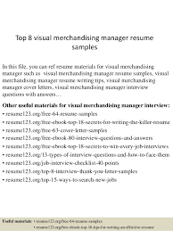 Top 8 visual merchandising manager resume samples In this file, you can ref  resume materials ...