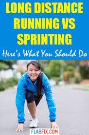 long distance running vs sprinting