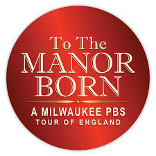 To The Manor Born, A Milwaukee PBS Tour of England — Transcendent Travel