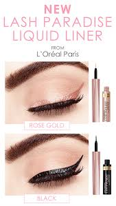 new lash paradise liquid eye liner from l oreal paris now available in 2 shades rose gold and black