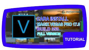 Bukan tidak mungkin sebuah website penyedia software gratis memiliki banyak tombol download yang dapat disebut sebagai jebakan. Cara Install Magix Vegas Pro 17 0 0 353 Full Version Gigapurbalingga Youtube
