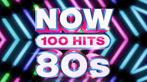 Nows 100 Hits Of The 80s