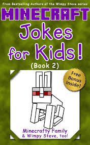 get ations minecraft wimpy steve minecraft jokes for kids book 2 unofficial minecraft books