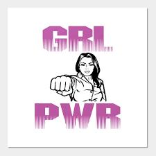 Grl Power Girl Power Girl Posters And Art Prints Teepublic