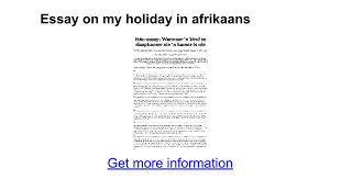 essay on my holiday in afrikaans google docs
