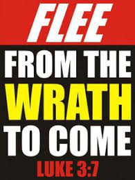 Image result for flee from the wrath to come pics