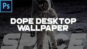 how to make a dope wallpaper in photo 2017