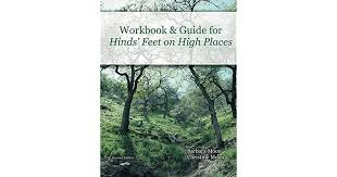 Workbook and Guide for Hinds' Feet on High Places by Barbara Moon