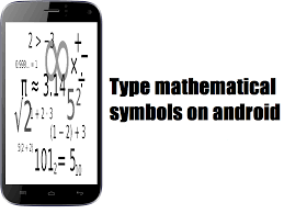 Type Mathematical Symbols Android Mobile Easily Techieswag