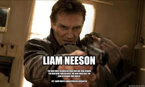 LIAM NEESON The man who trained Batman and Obi-Wan Kenobi, the man ... via Relatably.com