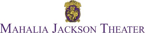 Mahalia Jackson Theater For The Performing Arts New
