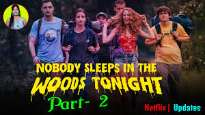 See more of nobody sleeps in the woods tonight on facebook. Nobody Sleeps In The Woods Tonight Where Was It Filmed Part 2