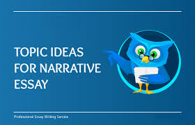 narrative essay topics ideas interesting personal narrative essay ideas 2019 exclusive list