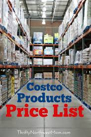Grocery Store Product List Costco Products Price List For Over 1500 Items Costco Tips And