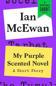 <b>My Purple</b> Scented Novel by <b>Ian McEwan</b>: 9780525564584 ...