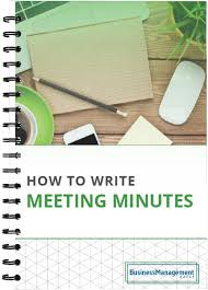 sample of minutes taken at a meeting how to write meeting minutes expert tips meeting minutes