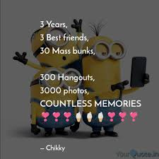 3 Years 3 Best Friends Quotes Writings By Srikanth