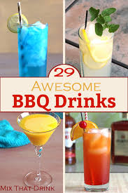29 Awesome BBQ Drinks For Your Next Barbecue  Mix That DrinkParty Cocktails In Bulk