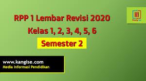 Unduh rpp 1 lembar revisi 2021 2022. Rpp 1 Lembar Kelas 1 2 3 4 5 6 K13 Revisi 2020 Kang Ise