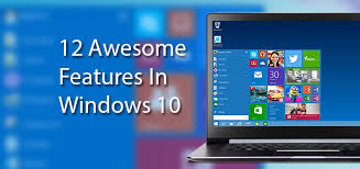 Window 10 Features 12 Awesome Windows 10 Features That Youll Love